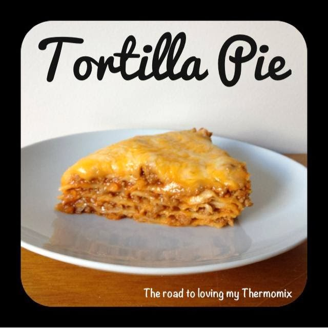 Tortilla Pie – The Road to Loving My Thermo Mixer