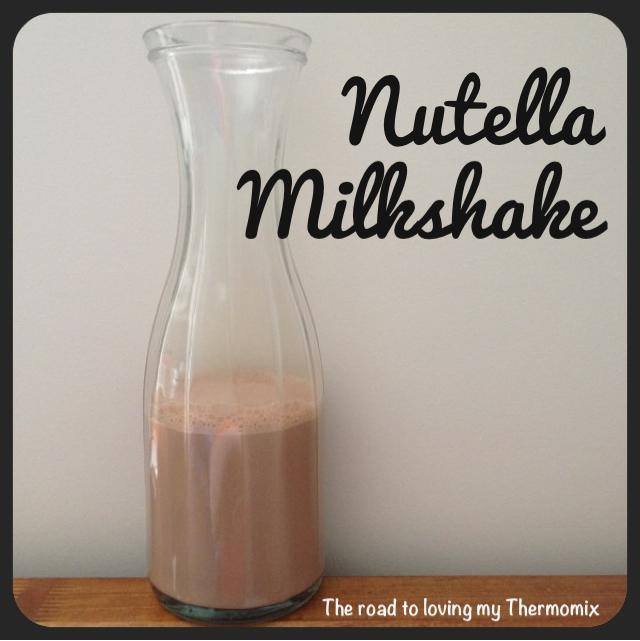 Nutella Milkshake – The Road to Loving My Thermo Mixer