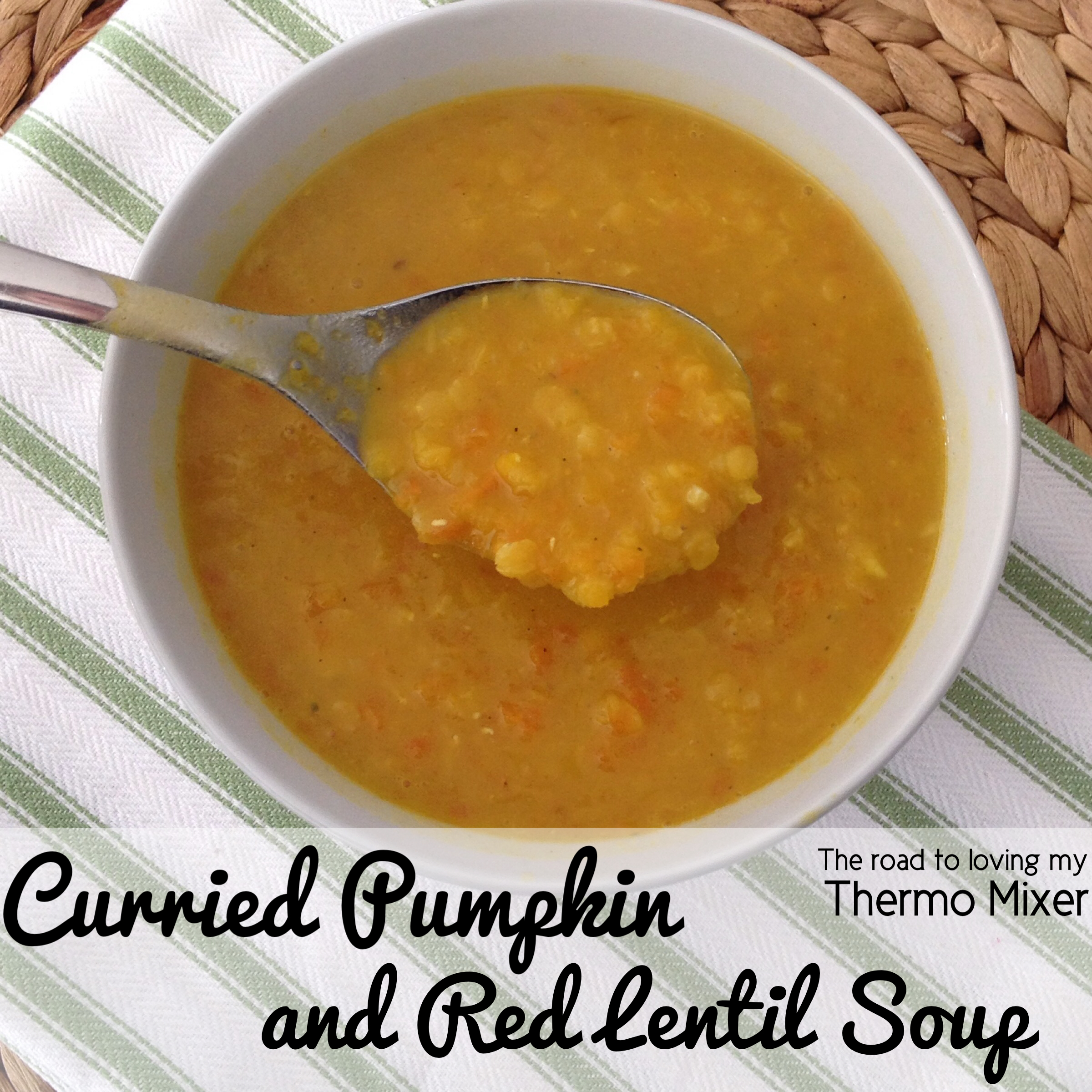 Curried Pumpkin and Red Lentil Soup – The Road to Loving My Thermo ...